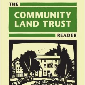 The Community Land Trust Reader