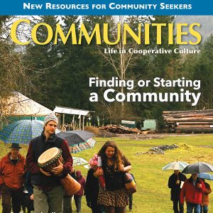 Communities Magazine #170 (Spring 2016) - Finding Or Starting A Community