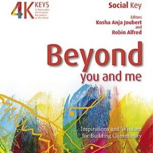Beyond You and Me: Inspiration and Wisdom for Building Community