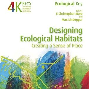 Designing Ecological Habitats: Creating a Sense of Place