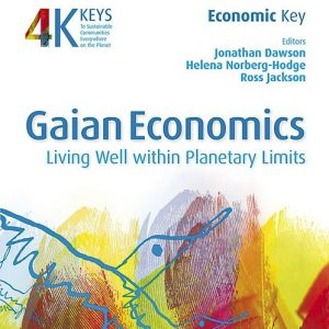 Gaian Economics: Living Well within Planetary Limits