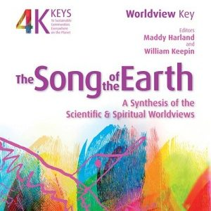The Song of the Earth: A Synthesis of the Scientific and Spiritual Worldviews