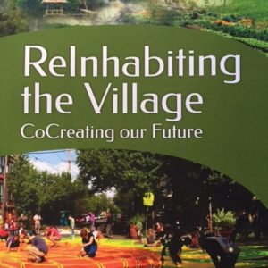 ReInhabiting the Village