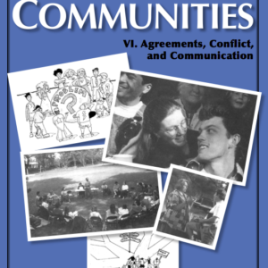 Best of Communities: VI. Agreements, Conflict, and Communication