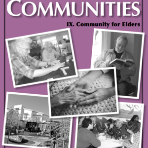 Best of Communities: IX. Community for Elders