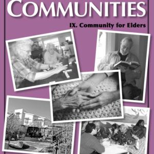 Best of Communities: IX. Community for Elders