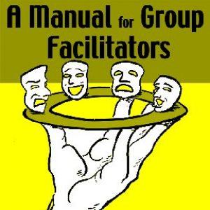 A Manual for Group Facilitators
