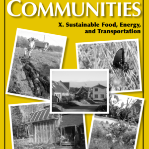Best of Communities: X. Sustainable Food, Energy, and Transportation