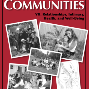 Best of Communities: VII. Relationships, Intimacy, Health, and Well-Being