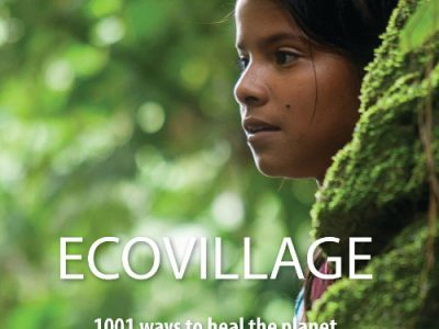 Ecovillage – 1001 Ways to Heal the Planet