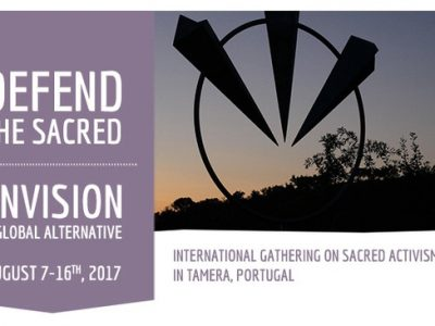 Defend the Sacred: Envision a Global Alternative