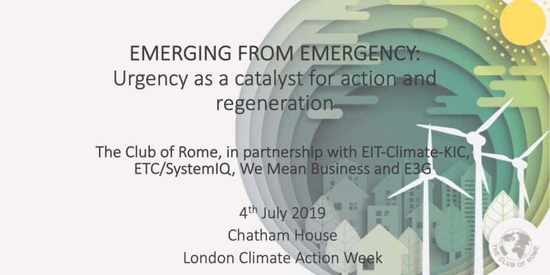 """Emerging from Emergency: Urgency as a catalyst for action & regeneration"" at London Climate Action Week"