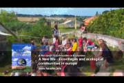 """""""A New We"""" -  Ecovillages and self-reliant communities in Europe"""