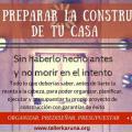 """Curso """"CÓMO PREPARAR LA CONSTRUCCIÓN"""